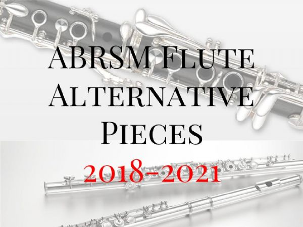 ABRSM Flute Alternative Exam Pieces 2018-2021